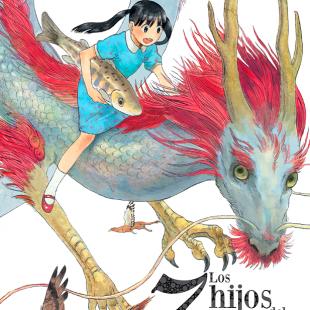 """""""Los 7 hijos del dragón"""" es la nueva licencia de Milky Way Ediciones"""